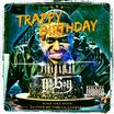 Trappy Birthday (Hosted by The LA Leakers)