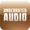 Underrated Audio: July 30- August 6