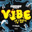 "Tyga Joins Cookiee Kawaii For The Remix Of ""Vibe (If I Back It Up)"""