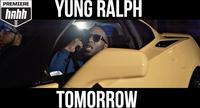Yung Ralph - Tomorrow (HotNewHipHop Premiere)
