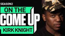 On The Come Up: Kirk Knight of Pro Era