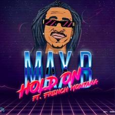 """Max B & French Montana Link Up For """"Hold On"""" Single"""