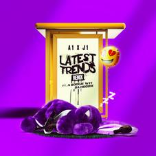"A1 x J1 Link A Boogie For The Hoodie For ""Latest Trends (Remix)"""