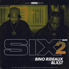 """Blxst & Bino Rideaux Keep It Moving With """"Sixtape 2"""""""