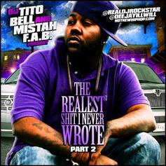 The Realest Shit I Never Wrote Vol 2