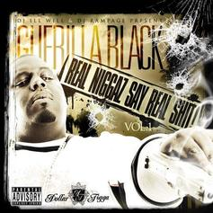 Guerilla Black - Real Niggaz Say Real Shit Vol. 1