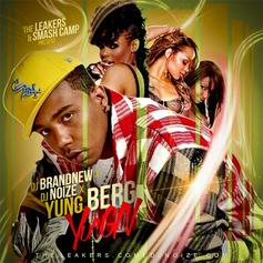 Yungn (Hosted By DJ Brandnew & DJ Noize)