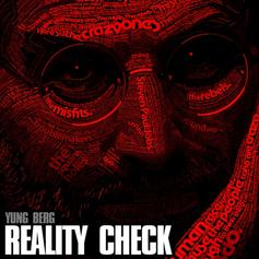 Yung Berg - Reality Check