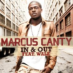 Marcus Canty - In & Out Feat. Wale