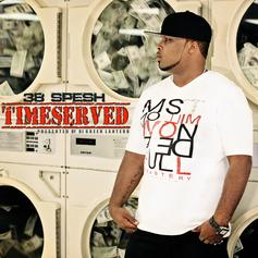Time Served (Hosted by DJ Green Lantern)