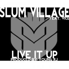 Slum Village - Live It Up Feat. Vice