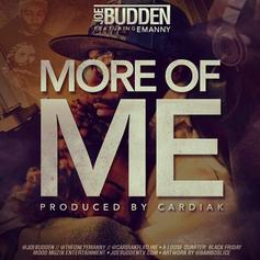Joe Budden - More Of Me  Feat. Emanny (Prod. By Cardiak)