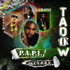 N.O.R.E. - Tadow (Dirty/No Tags) Feat. French Montana, 2 Chainz & Pusha T