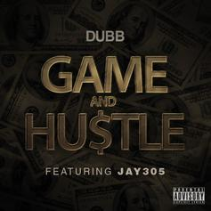 DUBB - Game & Hu$tle Feat. Jay 305