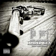 Tsu Surf - Loaded Gun  Feat. Joe Budden (Prod. By Mike Zombie)