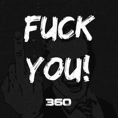 360 - Fuck You