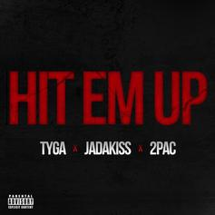 Tyga - Hit Em Up Feat. Jadakiss & Tupac