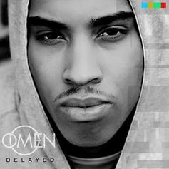 Omen - I Got Dreams (Unreleased) Feat. Jason Derulo