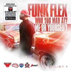 Funkmaster Flex - Who You Mad At? Me Or Yourself? [CDQ]