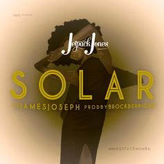 Jetpack Jones - Solar  Feat. James Joseph (Prod. By Brock Berrigan)