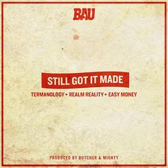 Termanology - Still Got It Made Feat. Realm Reality & Ea$y Money