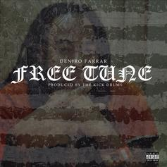 Deniro Farrar - Free Tune  (Prod. By The Kick Drums)