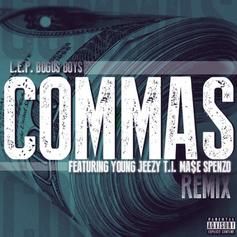L.E.P. Bogus Boys - Commas (Remix) Feat. Jeezy, T.I., Mase & Spenzo