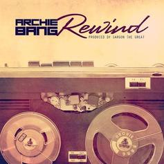 Archie Bang - Rewind  (Prod. By Sargon The Great)