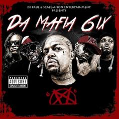 Da Mafia 6ix - Yean High  Feat. 8Ball & MJG (Prod. By DJ Paul, TWhy & Co-Prod. By JGrxxn)