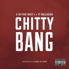 E-40 - Chitty Bang  [Tags] Feat. Juicy J & Ty Dolla $ign