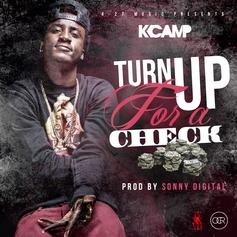 K Camp - Turn Up For A Check