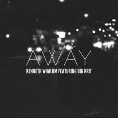 Kenneth Whalum - Away Feat. Big K.R.I.T.