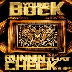 Young Buck - Runnin That Check Up