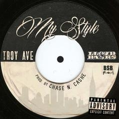 Troy Ave - My Style (CDQ) Feat. Lloyd Banks