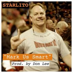 Starlito - Mark Us Smart