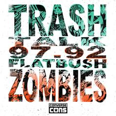 Flatbush Zombies - 97.92 Feat. Trash Talk