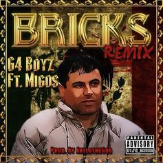 G4 Boyz - Bricks (Remix) Feat. Migos