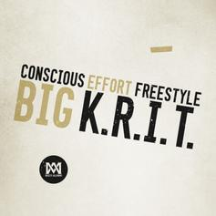 Big K.R.I.T. - Conscious Effort (Freestyle)