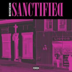 Big Sean - Sanctified (Full Verse)