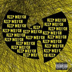 Wu-Tang Clan - Keep Watch Feat. Nathaniel