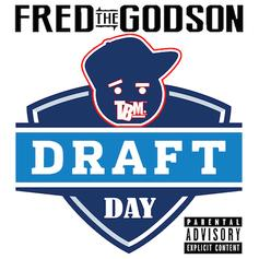 Fred The Godson - Draft Day (Freestyle)