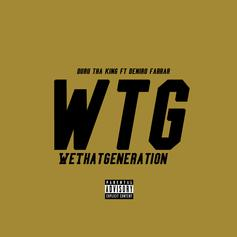 Duru Tha King - We That Generation  Feat. Deniro Farrar