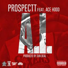Prospectt - A.I.  Feat. Ace Hood (Prod. By Dun Deal)