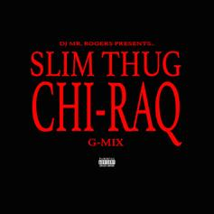 Slim Thug - Chi-Raq (Freestyle)