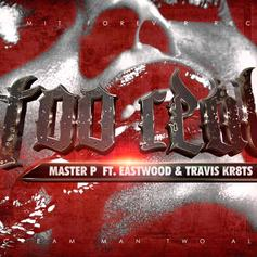 Master P - Too Real Feat. Eastwood & Travis Kr8ts