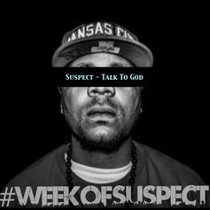 Suspect - Talk To God Feat. Jay Oakly