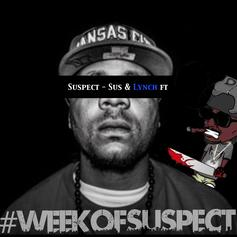 Suspect - Sus & Lynch Feat. Brotha Lynch Hung