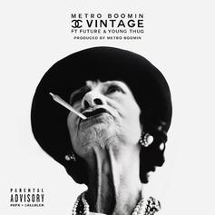 Metro Boomin - Chanel Vintage Feat. Future & Young Thug