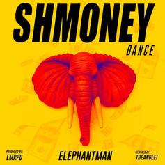 Elephant Man - Shmoney Dance