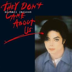 Michael Jackson - They Don't Care About Us
